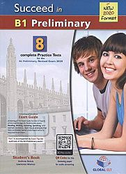 Succeed in Cambridge English Preliminary B1 8 Practice Tests for the Revised Exam from 2020 Self-Study Edition: 8 Complete Practice Tests