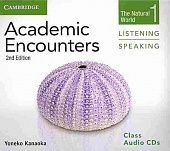 Academic Encounters 2nd Edition Level 1: The Natural World - Listening and Speaking Class Audio CDs (2)