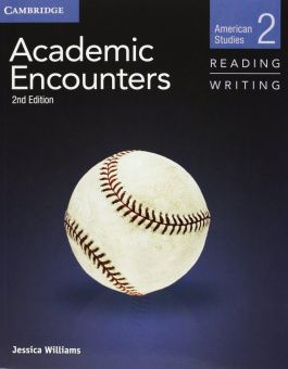 Academic Encounters 2nd Edition Level 2: American Studies - Reading and Writing Student's Book