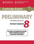 Cambridge English Preliminary 8 Student's Book without answers