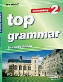 Top Grammar 2 (Elementary) Teacher's Book