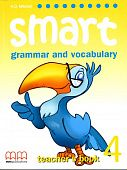 Smart (Grammar and Vocabulary) 4 Teacher's Book