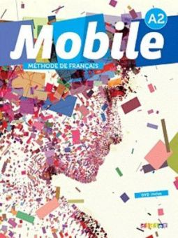 Mobile A2 - Livre de l'eleve + cd + dvd