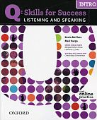 Q: Skills for Success Listening and Speaking Intro Student Book with Online Practice