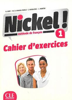 Nickel! 1 - Cahier d'exercices