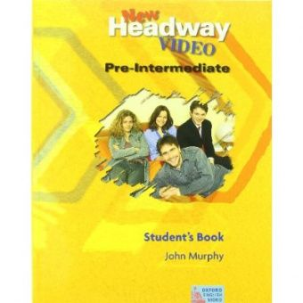 New Headway Video Pre-Intermediate Student's Book