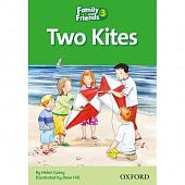 Family and Friends Readers 3 Two Kites