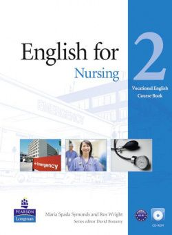 Vocational English Level 2 (Pre-intermediate) English for Nursing Coursebook (with CD-ROM)