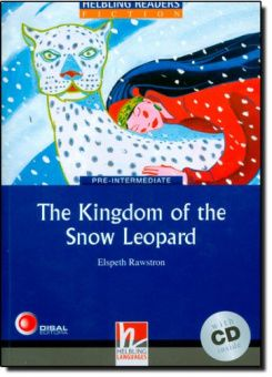 Blue Series Fiction Level 4: The Kingdom of the Snow Leopard + CD