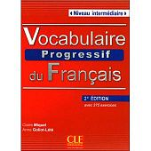 Vocabulaire Progressif du Francais 2eme Edition Intermediaire - Livre de l'eleve + CD audio - 375 exercices