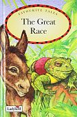 Ladybird Favourite Tales:  The Great Race