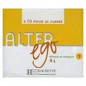 Alter Ego 1 - CD audio classe (x3) (Лицензия)