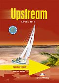 Upstream Intermediate B1+ Teacher's Book