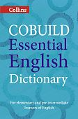 Collins COBUILD Essential English Dictionary: (A1-B1)