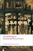 An Anthology of Elizabethan Prose Fiction