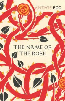 Eco Umberto.  The Name Of The Rose (Vintage Classics)