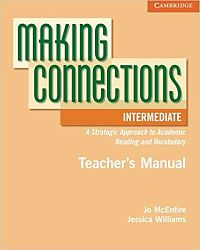 Making Connections Intermediate Teacher's Manual: A Strategic Approach to Academic Reading and Vocabulary