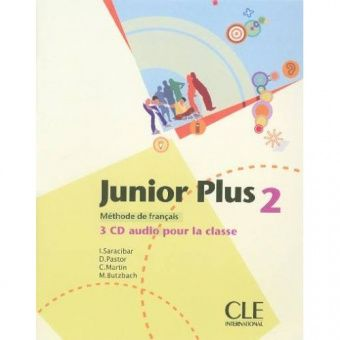 Junior Plus 2 - 3 CD audio collectifs (Лицензия)
