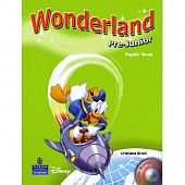 Wonderland Pre-Junior Pupil's Book with Audio CD
