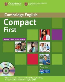 Compact First Student's Pack (Student's Book without Answers with CD-ROM, Workbook without Answers with Audio CD)