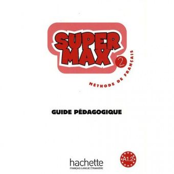 Super Max 2 - Guide Pedagogique
