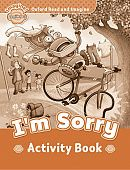 Oxford Read and Imagine Beginner I'm Sorry - Activity Book