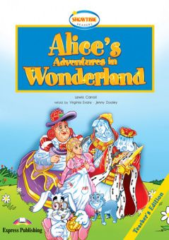 Showtime Readers  Level 1 Alice's Adventures in Wonderland Teacher's Edition