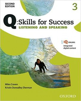 Q: Skills for Success Second Edition Listening and Speaking 3 Student Book with IQ Online