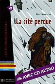 LFF A2 - La cite perdue + CD audio