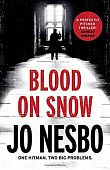 Nesbo Jo. Blood on Snow
