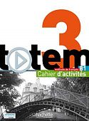 Totem 3 (B1) Cahier d'activites + CD audio