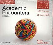 Academic Encounters 2nd Edition Level 3: Life in Society - Listening and Speaking Class Audio CDs (3)