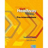 New Headway Video Pre-Intermediate Teacher's Book