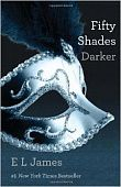 James E.L.  Fifty Shades Darker