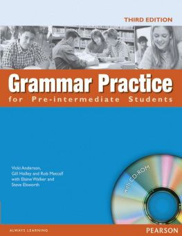 Grammar Practice Third Edition Pre-intermediate Book and CD-ROM (without Key)