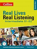 Real Lives, Real Listening Intermediate (B1-B2) Student's Book
