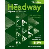 New Headway Beginner Third Edition Teacher's Book with Teacher's Resource Disk