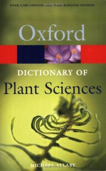 A Dictionary of Plant Sciences (Oxford Paperback Reference)