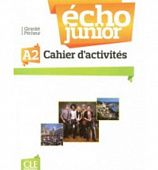 Echo Junior A2 - Cahier d'Activites