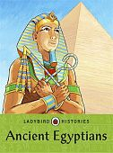 Ladybird Histories:  Ancient Egyptians