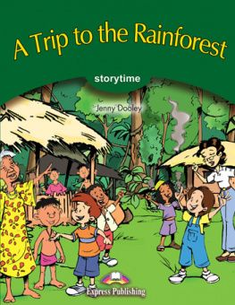 Stage 3 - A Trip to the Rainforest Pupil's Book