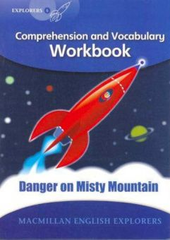Explorers 6: Danger on Misty Mountain - Workbook