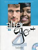 Alter Ego Plus 4 Livre de l'eleve + CD-ROM