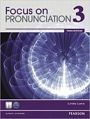 Focus on Pronunciation Third Edition 3 Student Book with CD-ROM