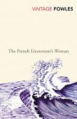 Fowles John.  French Lieutenant's Woman