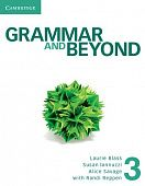 Grammar and Beyond 3 Student's Book, Workbook, and Writing Skills Interactive