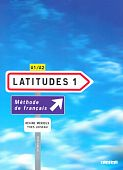 Latitudes 1 Livre de l'eleve + 2 CD audio
