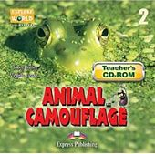 Explore Our World 2 - Animal Camouflage. Teacher's CD-ROM