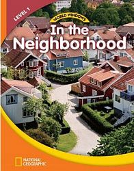 World Windows Social Studies 1: In The Neighborhood Student's Book