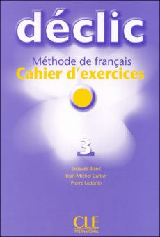 Declic 3 - Cahier d'exercices + CD audio